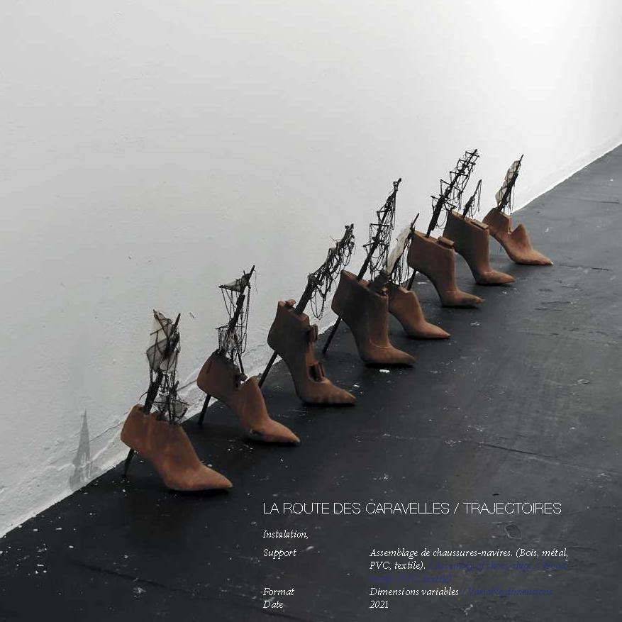 La route des Caravelles, Assemblage de chaussures-navires. (Bois, métal, PVC, textile). / Assembly of shoes-ships. (Wood,